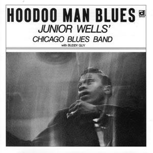 Junior Wells - 1965 - Hoodoo Man Blues (Expanded Edition 2011)